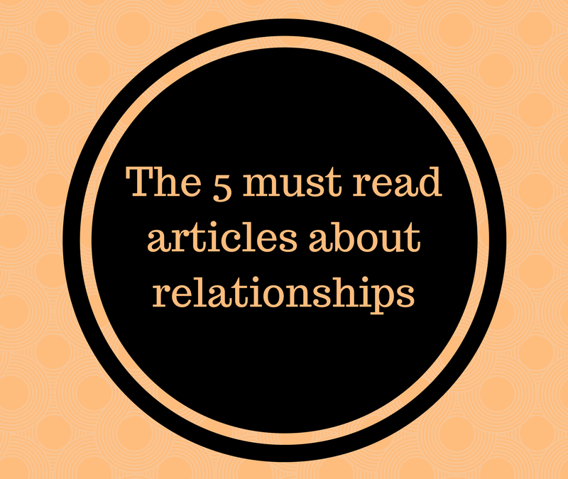 The 5 must read articles about relationships, love life & sex life